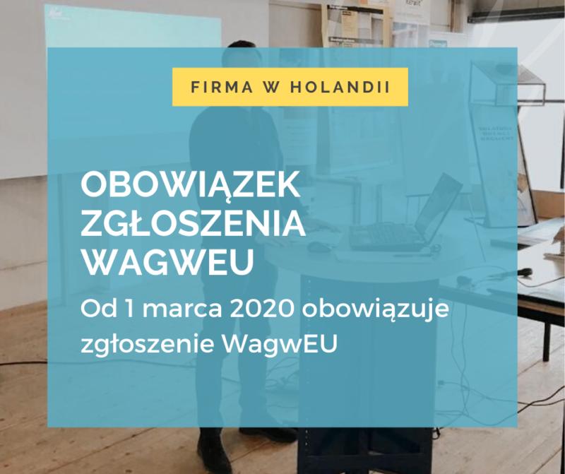 Od 1 marca 2020 obowiązuje zgłoszenie WagwEU